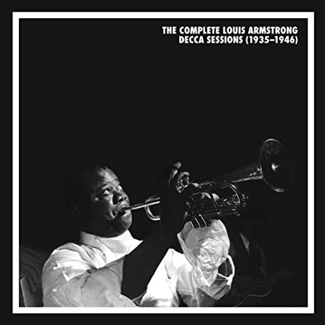 The Complete Louis Armstrong Decca Sessions 1935-1946