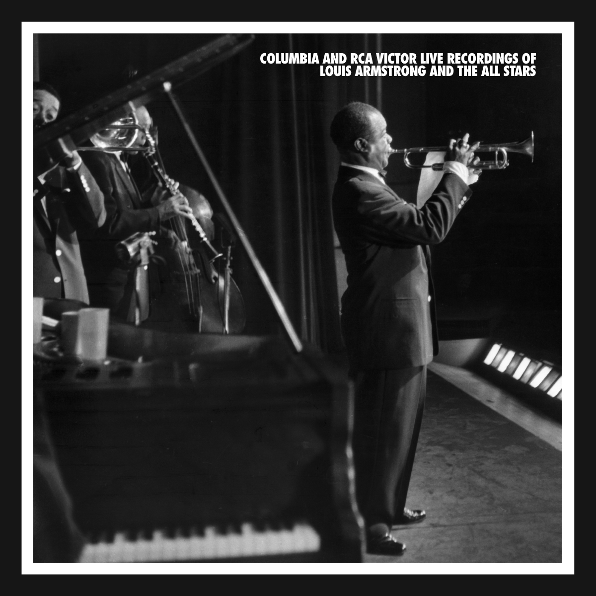 The Columbia & RCA Victor Live Recordings of Louis Armstrong & The All-Stars