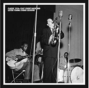 The Lester Young Count Basie Sessions 1936-1947