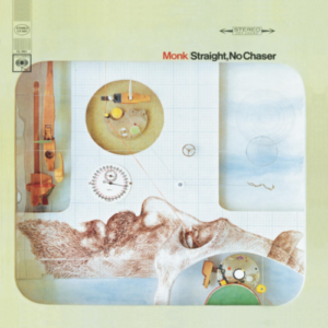 Thelonious Monk – Straight No Chaser