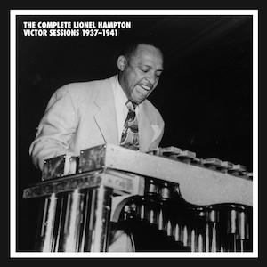 The Complete Lionel Hampton Victor Recordings