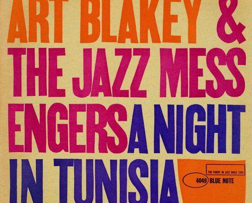 Art Blakey night in tunisia