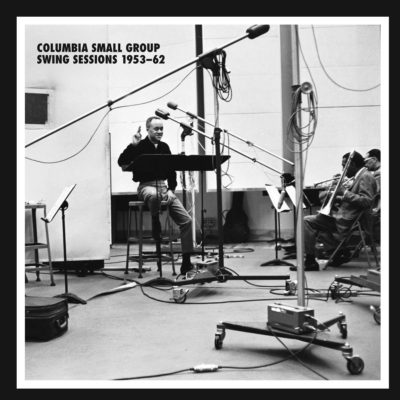 Columbia Small Group Swing Sessions 1953-1962