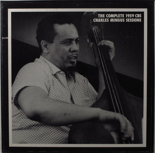 The Complete 1959 CBS Charles Mingus Sessions