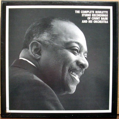 The Complete Roulette Studio Recordings of Count Basie and His Orchestra